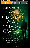 Das Grauen von Tyron Castle (Die geheimen Akten des Sir Arthur Conan Doyle 1) (Kindle Single)