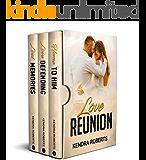 Love Reunion: A Sweet Second Chance Romance Box Set