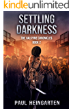 Settling Darkness (The Valkyrie Chronicles Book 2)