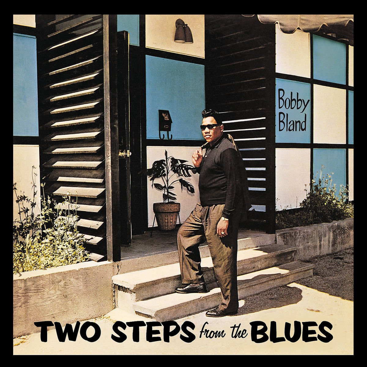 "CD : Bobby ""Blue"" Bland - Two Steps from the Blues (Bonus Tracks)"