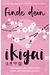 Finde dein Ikigai (German Edition) Kindle Edition