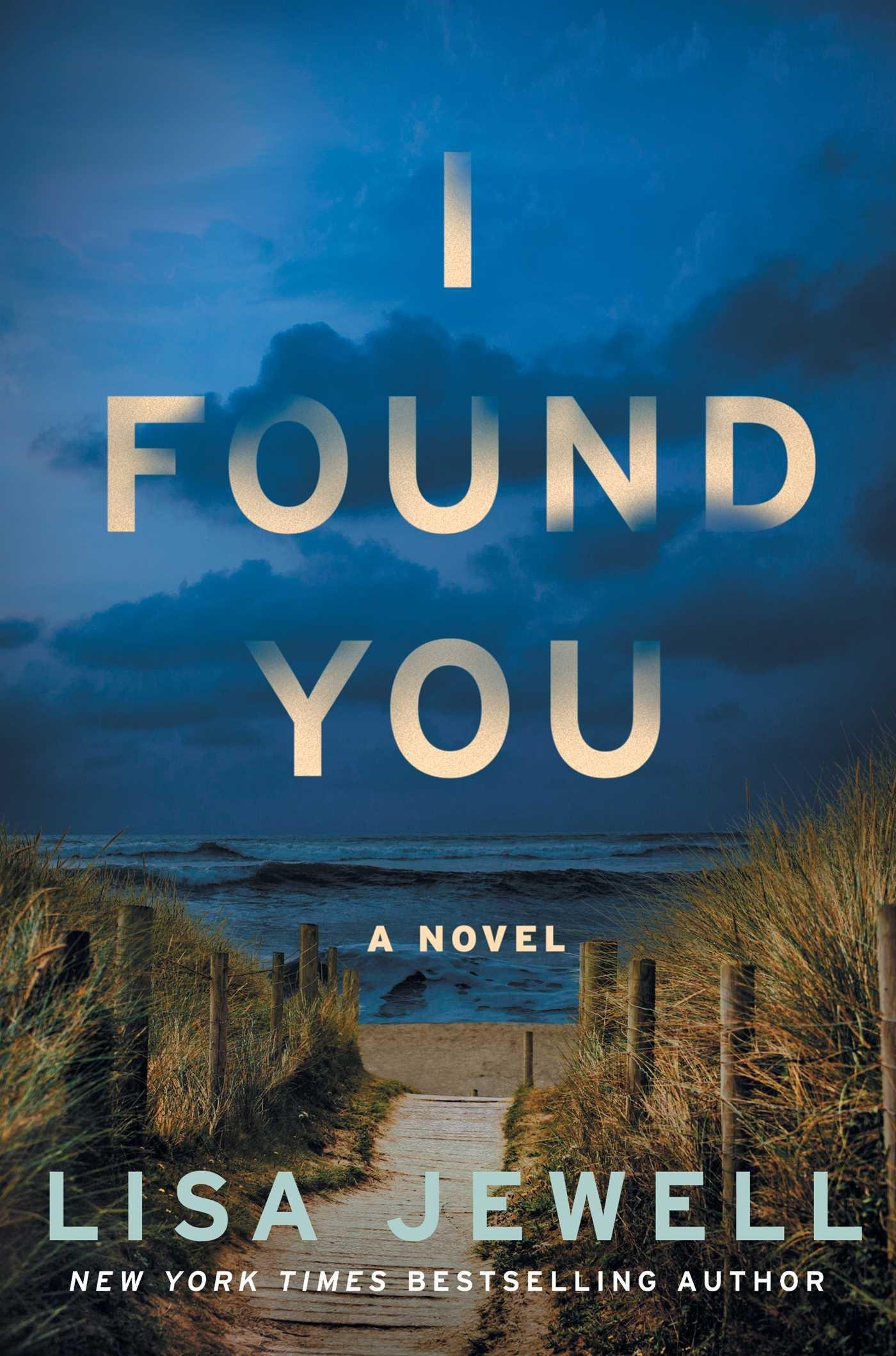 I Found You: A Novel: Jewell, Lisa: 9781501154591: Amazon.com: Books