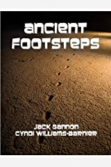 Ancient Footsteps Kindle Edition