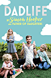 Dadlife: Family Tales from Instagram's Father of Daughters