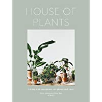 House of Plants: Living with Succulents, Air Plants and Cacti