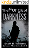 The Forge of Darkness (Darkness After Series Book 3)