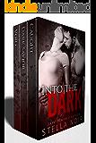 Into the Dark: A Dark Romance Collection