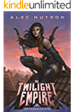 The Twilight Empire (Swords and Saints Book 2)