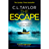 The Escape: The gripping, twisty thriller from the #1 bestseller