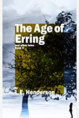 The Age of Erring: And Other Tales: Book 3 Kindle Edition