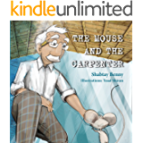 Children's book: The Mouse and the Carpenter: (Fun rhyming kids story for age 3-6 about living in peace and harmony)