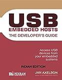 USB Embedded Hosts: The Developer's Guide (Jan Axelson Series)