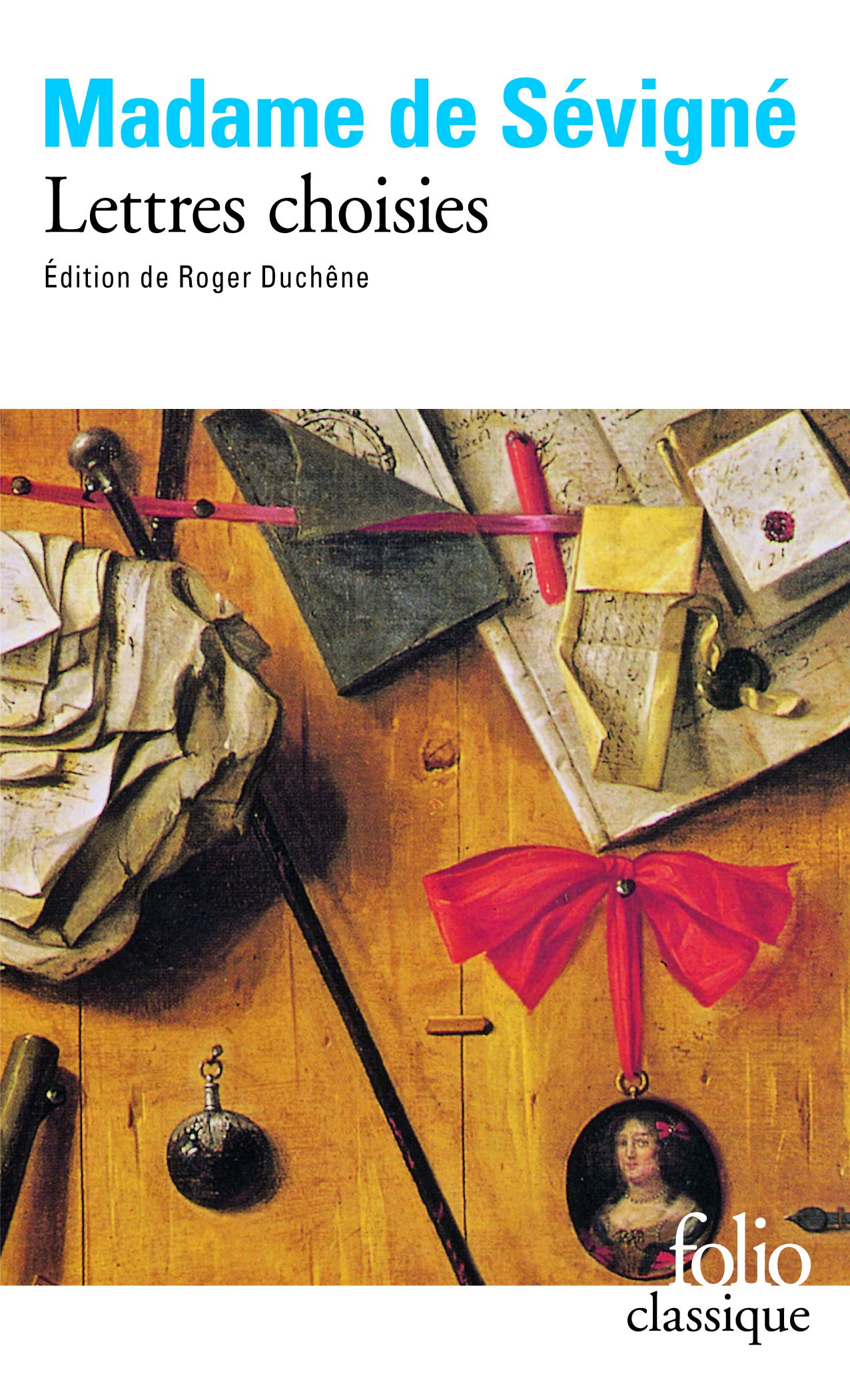 Amazon.fr - Lettres choisies - Sévigné, Madame de, Marie de  Rabutin-Chantal, Duchêne, Roger - Livres