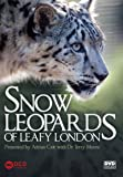 Snow Leopards Of London [DVD]