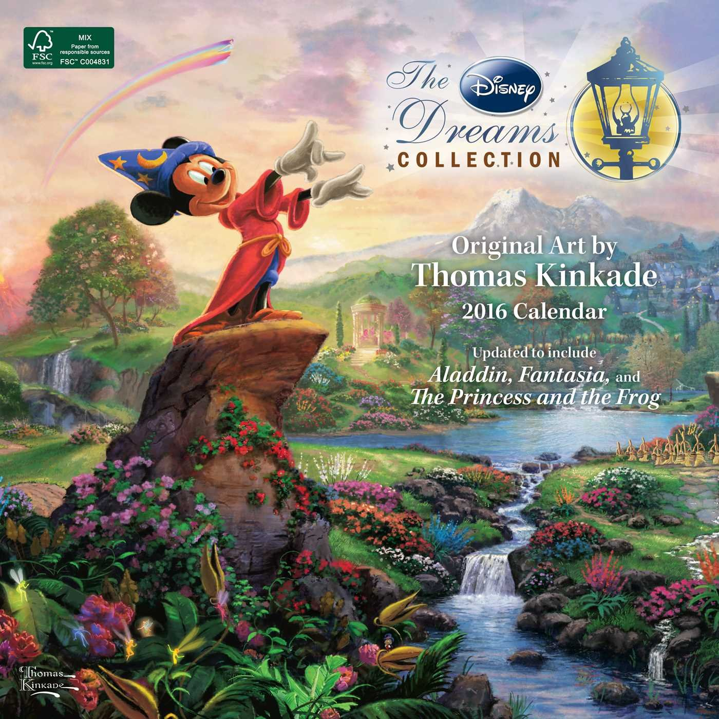 Thomas Kinkade: The Disney Dreams Collection 2016 Wall Calendar by Andrews McMeel Publishing