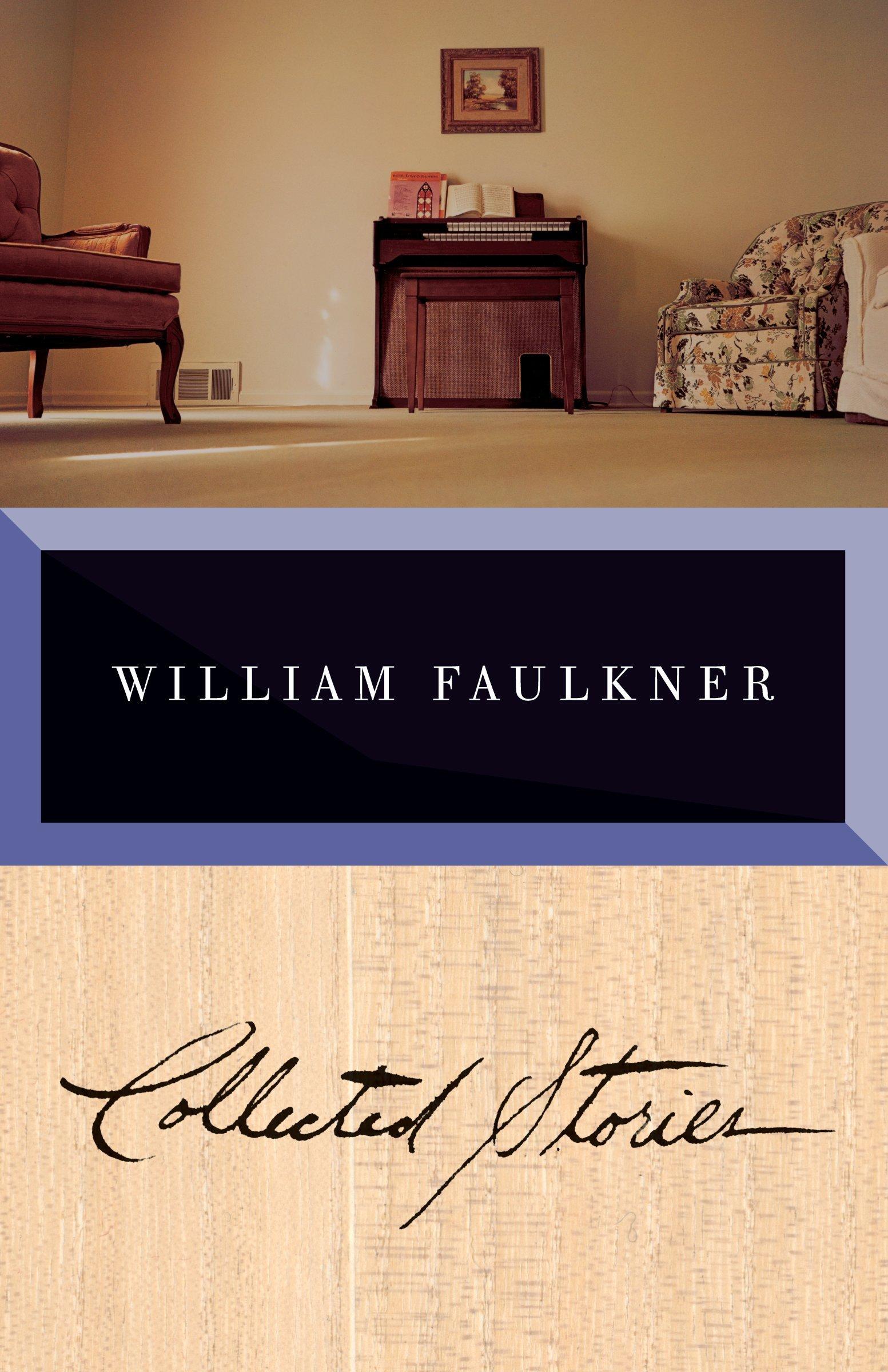 collected stories of william faulkner william faulkner collected stories of william faulkner william faulkner 9780679764038 amazon com books