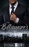 The Billionaire's Saving Grace: A contemporary romance