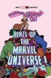 The Unbeatable Squirrel Girl Beats Up The Marvel Universe (The Unbeatable Squirrel Girl (2015-))