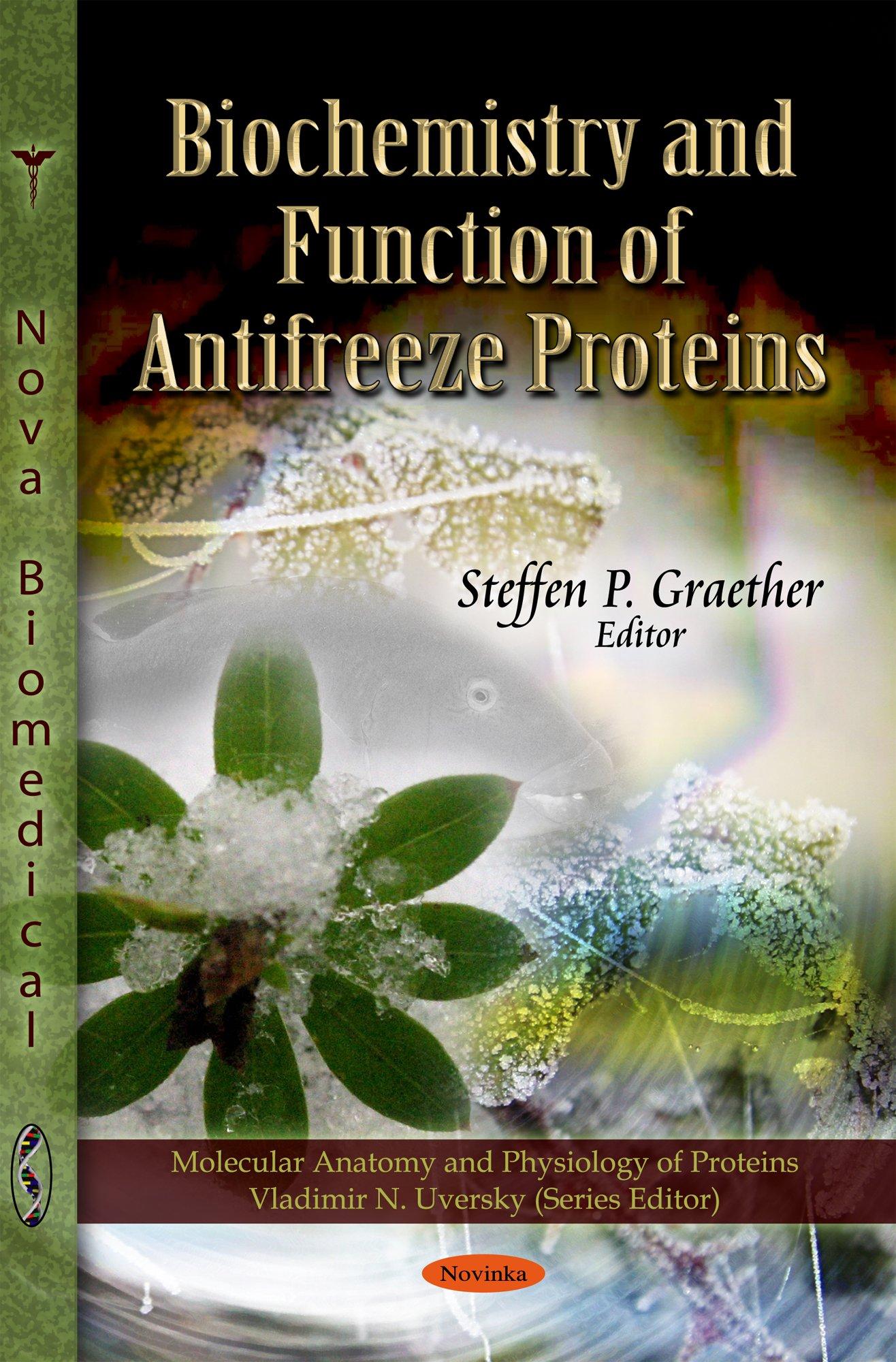 Biochemistry & Function of Antifreeze Proteins Molecular ...