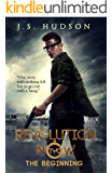 Revolution Now - The Beginning