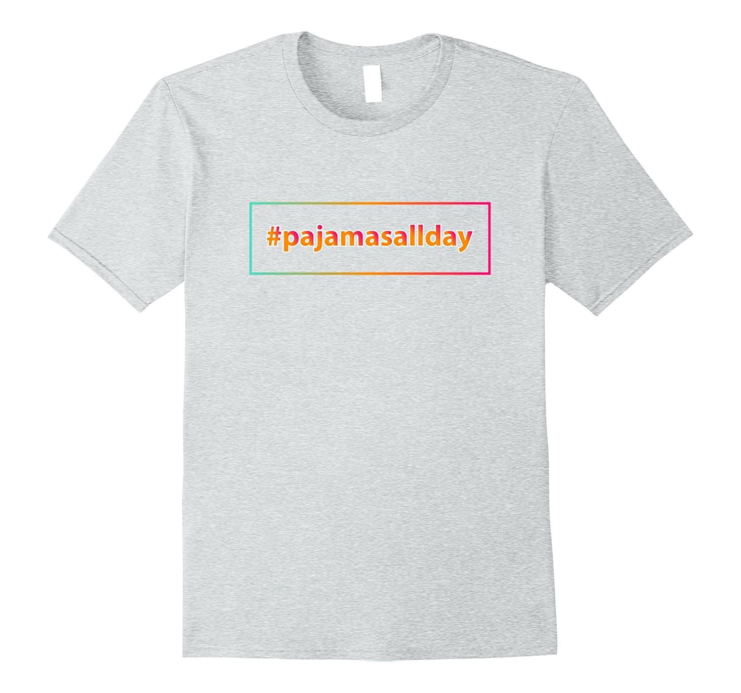 #pajamasallday Pajama Day T Shirt-Rose