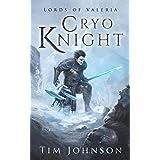 Cryo Knight - A Fantasy LitRPG (Lords of Valeria Book 1)