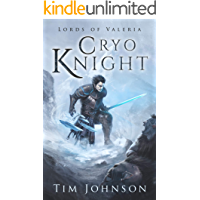 Cryo Knight - A Fantasy LitRPG (Lords of Valeria Book 1)