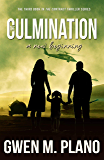 The Culmination: a new beginning