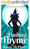Finding Thyme (The Thyme Witch Mysteries Book 3)