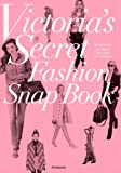 Victria's Secret Fashion Snap Book