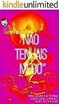 Não Tenhais Medo: Como salvar sua próxima ceia de Natal, o Brasil e talvez até sua alma