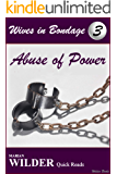 Wives in Bondage 3: Abuse of Power