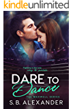 Dare to Dance (The Maxwell Series Book 4)