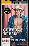 Hell Yeah!: Cowboy's Break (a Poker Flat novella) (Kindle Worlds Novella)