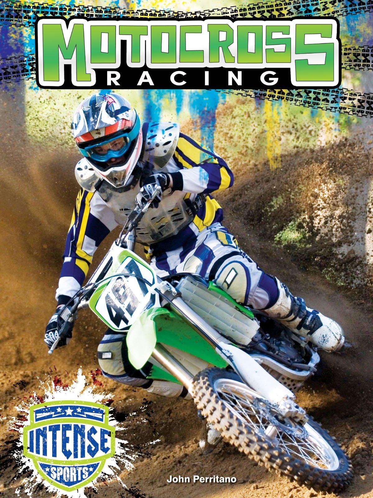 Read Online Motocross Racing (Intense Sports) ebook
