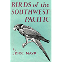 Birds of Southwest Pacific: A Field Guide to the Birds of the Area between Samoar New Caledonia, and Micronesia