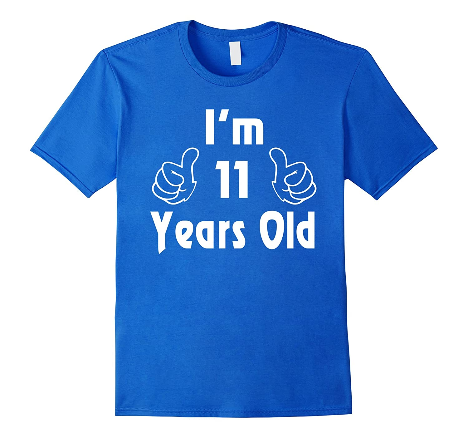 I Am Eleven 11 Years Old 11th Birthday Gift Ideas Boy Girl