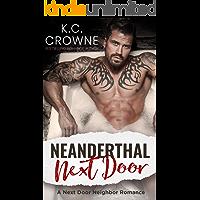 Neanderthal Next Door: Enemies to Lovers, Mountain Man Next-Door Romance book cover