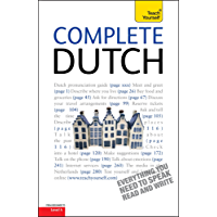 Complete Dutch Beginner to Intermediate Course: Enhanced Edition