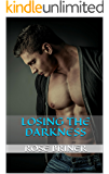 Losing the Darkness (Doms of the Enlightened Book 2)