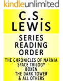 C.S. LEWIS — SERIES READING ORDER (SERIES LIST) — IN ORDER: SPACE TRILOGY, THE CHRONICLES OF NARNIA & MANY MORE!
