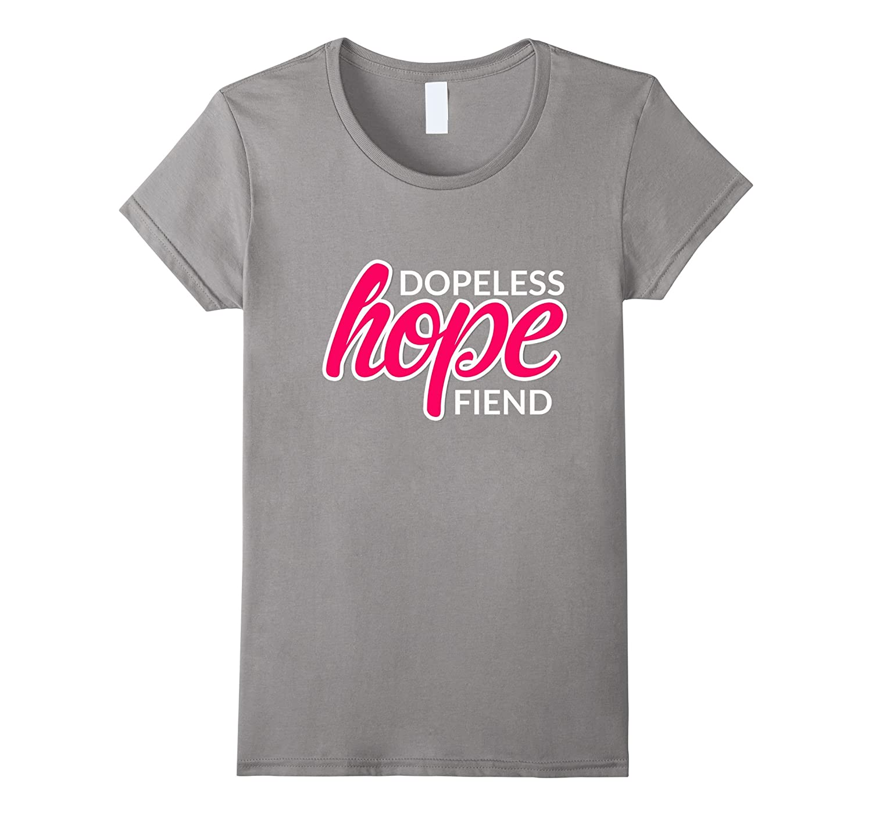 Dopeless Hope Fiend Celebrate Recovery T Shirt Rehab NA AA