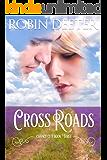 Crossroads: Chance City Series Book Three (Sensual Historical Western Romance)
