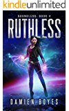 Ruthless (Boundless Book 4)