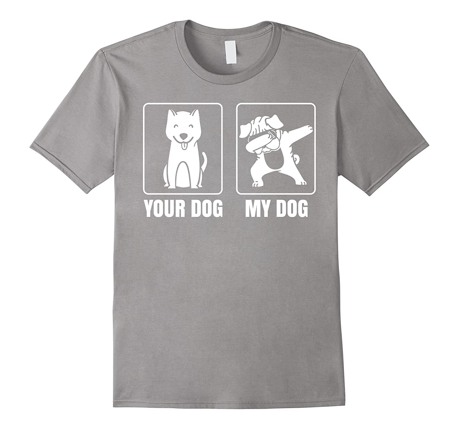 Your Dog My Dog is Dabbing TShirt | Cool Dab Pug Lover Gift-ANZ