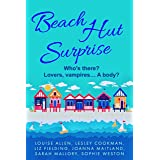 Beach Hut Surprise: Escape to Little Piddling this summer — six feel-good beach reads to make you smile, or even laugh out lo
