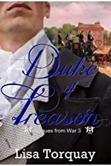 Duke of Treason (Rogues from War Book 3) Kindle Edition