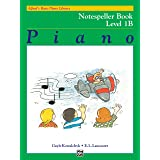 Alfred's Basic Piano Library Notespeller, Bk 1B (Alfred's Basic Piano Library, Bk 1B)