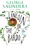 Lincoln in the Bardo: SHORTLISTED FOR THE MAN BOOKER PRIZE 2017