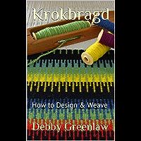 Krokbragd: How to Design & Weave (English Edition)